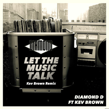 Diamond D - Let the Music Talk (feat. Kev Brown) [Remix] (Explicit)