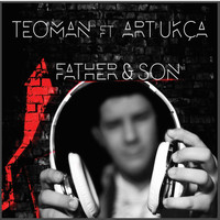 Teoman - Father & Son