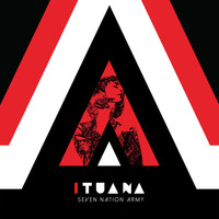 Ituana - Seven Nation Army