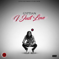 Gyptian - I Just Love