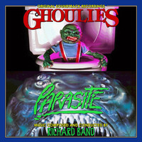 Richard Band - Ghoulies / Parasite (Original Motion Picture Soundtracks)