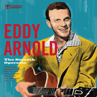 Eddy Arnold - The Smooth Operator