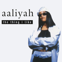 Aaliyah - The Thing I Like EP