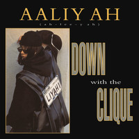Aaliyah - Down with the Clique EP
