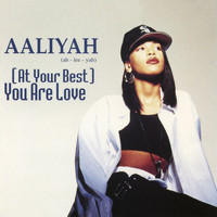 Aaliyah - (At Your Best) You Are Love EP