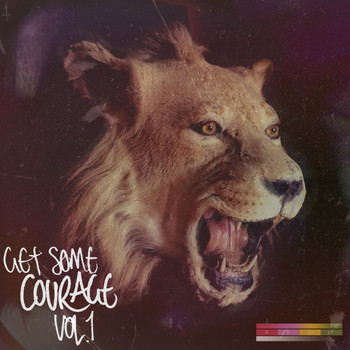 Courage - Get Some Courage, Vol. 1