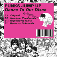Punks Jump Up - Kitsuné: Dance to Our Disco
