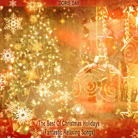 Doris Day - The Best Of Christmas Holidays (Fantastic Relaxing Songs)