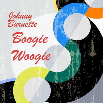 Johnny Burnette Trio - Boogie Woogie