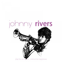 Johnny Rivers - Rock and Roll History