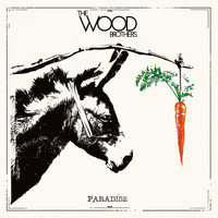 The Wood Brothers - Paradise