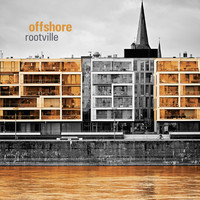 Offshore - Rootville