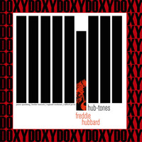 Freddie Hubbard - Hub-Tones (The Rudy Van Gelder Edition, Remastered, Doxy Collection)