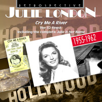 Julie London - Julie London: Cry Me a River