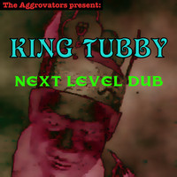 King Tubby - Next Level Dub