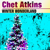Chet Atkins - Winter Wonderland