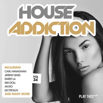 Various Artists - House Addiction, Vol. 34
