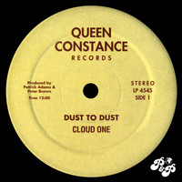 Cloud One - Dust to Dust / Doin' It All Night Long