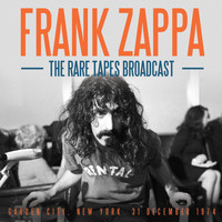 Frank Zappa - The Rare Tapes Broadcast (Live)