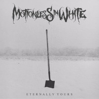 Motionless in White - Eternally Yours