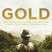 Daniel Pemberton - Gold: The Original Score Soundtrack