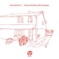 Red Rack'em - Wonky Bassline Disco Banger (Radio Edit)