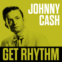 Johnny Cash Best of - Get Rhythm