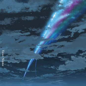 Radwimps - Your Name. (Deluxe Edition / Original Motion Picture Soundtrack)