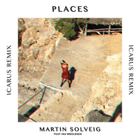 Martin Solveig - Places (Icarus Remix)