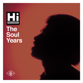 Various Artists - Hi Records: The Soul Years