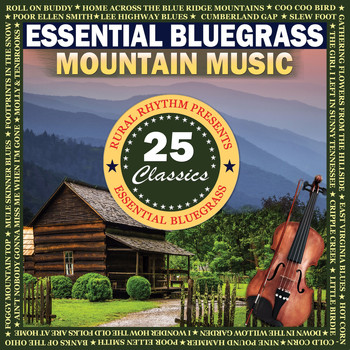 Various Artists - Essential Bluegrass Mountain Music: 25 Classics