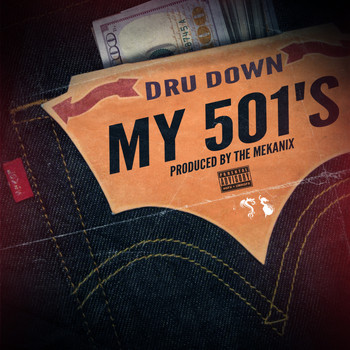 Dru Down - My 501's (Explicit)