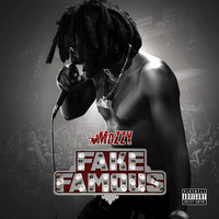 Mozzy - Fake Famous (Explicit)
