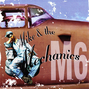 Mike + The Mechanics - Mike + The Mechanics (M6)