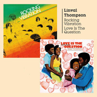 Linval Thompson - Rocking Vibration & Love Is the Question
