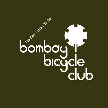 Bombay Bicycle Club - The Boy I Used to Be - EP