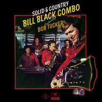 Bill Black's Combo - Solid & Country