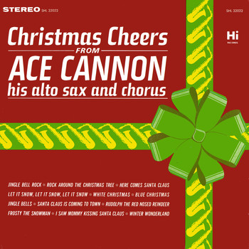 Ace Cannon - Christmas Cheers