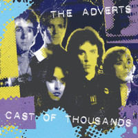 The Adverts - Cast Of Thousands