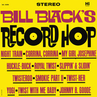 Bill Black's Combo - Record Hop
