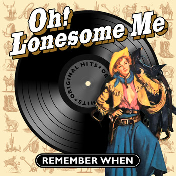 Various Artists - Oh! Lonesome Me - Remember When
