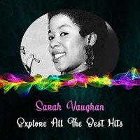 Sarah Vaughan - Explore All the Best Hits