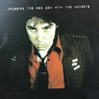 The Adverts - Crossing The Red Sea