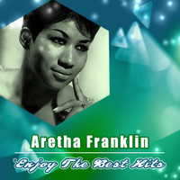 Aretha Franklin - Enjoy the Best Hits