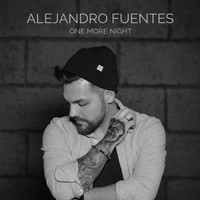Alejandro Fuentes - One More Night
