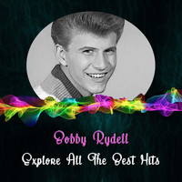 Bobby Rydell - Explore All the Best Hits