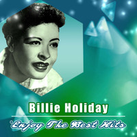 Billie Holiday - Enjoy the Best Hits