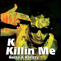 KK - Killin Me (Explicit)