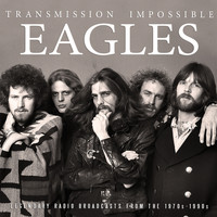Eagles - Transmission Impossible (Live)