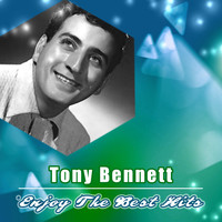 Tony Bennett - Enjoy the Best Hits
